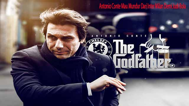 Antonio Conte Mau Mundur Dari Inter Milan Demi Judi Bola